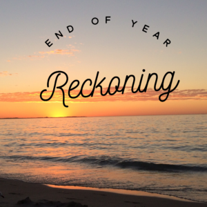 end-of-year-reckoning